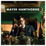 Vol.12 ヌルッと4回も転調する浮遊感のある大人な曲。『A Strange Arrangement / Mayer Hawthorne』