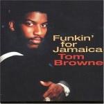 Vo.59 ファンクのド定番! 『Funkin' For Jamaica / Tom Browne』