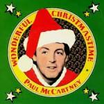 Vol.74 ただ単純に素直にクリスマスを楽しもう!『Wonderful Christmas Time / Paul McCartney』