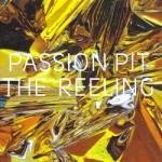 Vol.88 やりきれない日常と、自分自身から逃げ出したい。『The Reeling / Passion Pit』