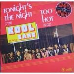 Vol.89 若かりし時の恋はいつまでも苦しいまま。『Too Hot / Kool & The Gang』